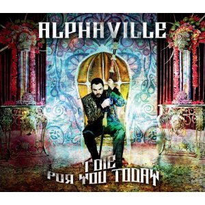 "Neue Alphaville-CD ""I die for you today"""