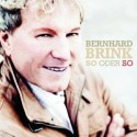 Bernhard Brink - CD So oder So