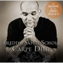 Freddy Sahin-Scholl - Carpe Diem - CD und mp3
