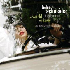 Helen Schneider - The world we knew