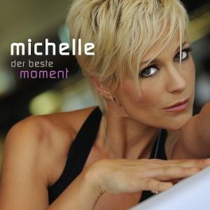neue Michelle-CD Der beste Moment